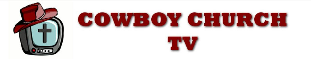 Cowboy Church TV – Video